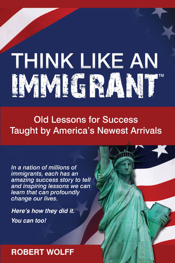 Think Like An Immigrant